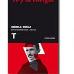 Nikola Tesla: Yo y la energía